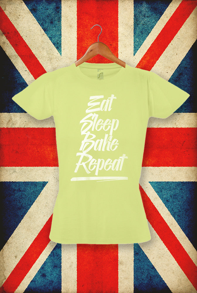 Eat Sleep Bake Repeat In Script <p> Sol's Ladies Imperial T Shirt in 5 Pastel Shades Custom T Shirt by Lets Get Shirty Dot Com