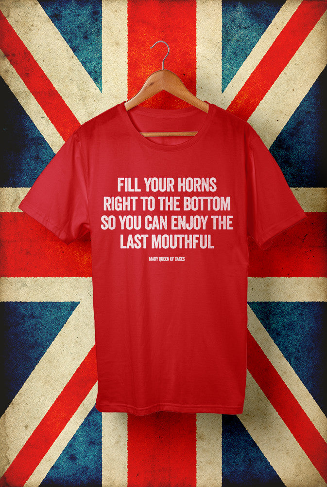 Fill Your Horns<p> Unisex Gildan T Shirt In Red White Or Blue Custom T Shirt by Lets Get Shirty Dot Com