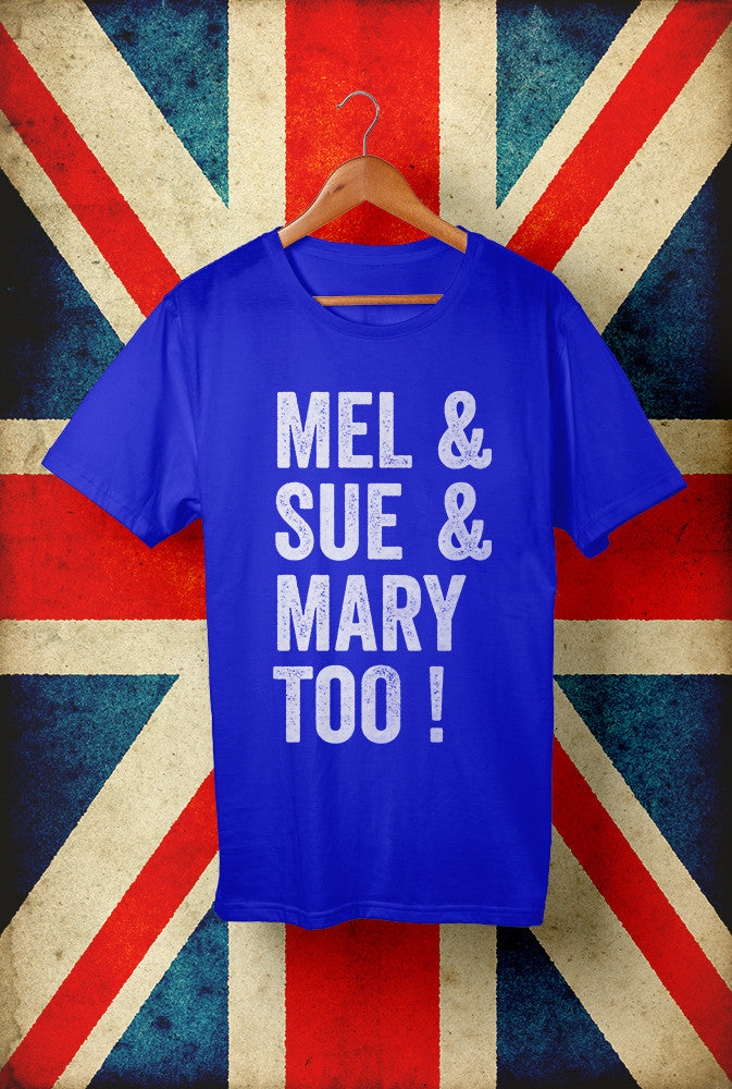 Mel & Sue & Mary Too<p> Unisex Gildan T Shirt In Red White Or Blue Custom T Shirt by Lets Get Shirty Dot Com