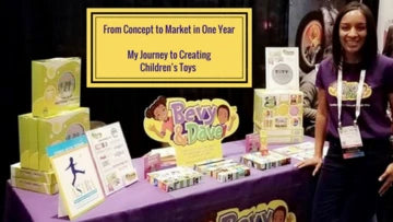 From Concept to Market in One Year, My Journey to Creating Children's Toys