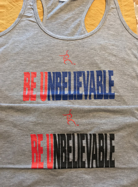 Be Unbelievable Tri-Blend Racerback tank