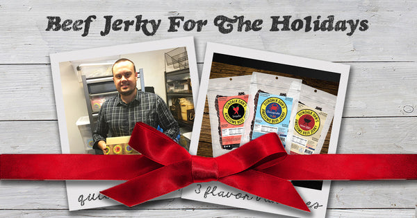 5 Reasons To Choose Beef Jerky For The Holidays