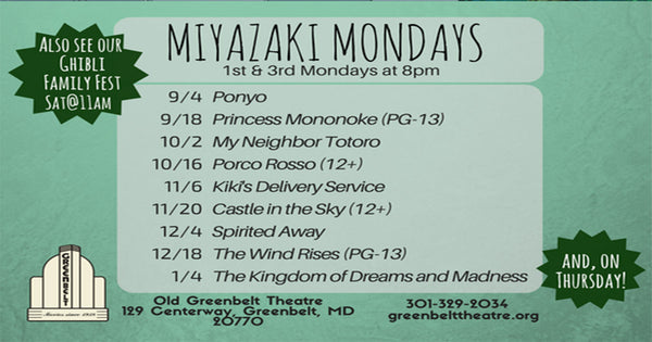 Miyazaki Mondays at the Old Greenbelt Theatre