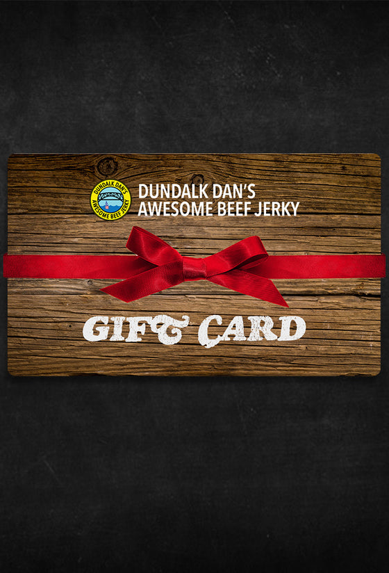 Dundalk Dan's Awesome Beef Jerky Gift Card