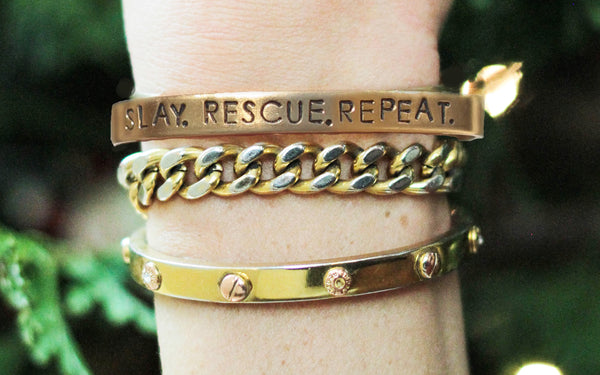 """Brass Bracelets: Slay. Rescue. Repeat."" Cuff Bracelet 