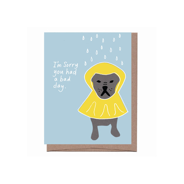 Card || Sympathy: I'm Sorry You Had a Bad Day || 2 Left!