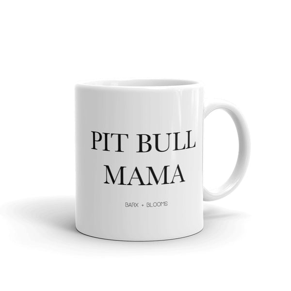 "HOUSEHOLD ITEMS: ""Pit Bull Mama"" Mug"