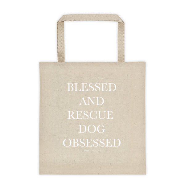 "ACCESSORIES || ""Blessed and Rescue Dog Obsessed"" Tote bag"
