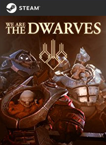 We Are The Dwarves Steam