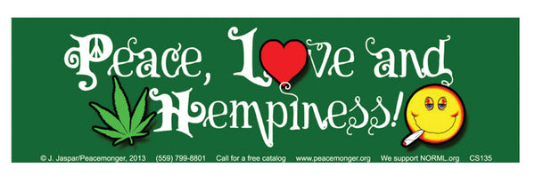 Peace, Love, and Hempiness Bumper Sticker