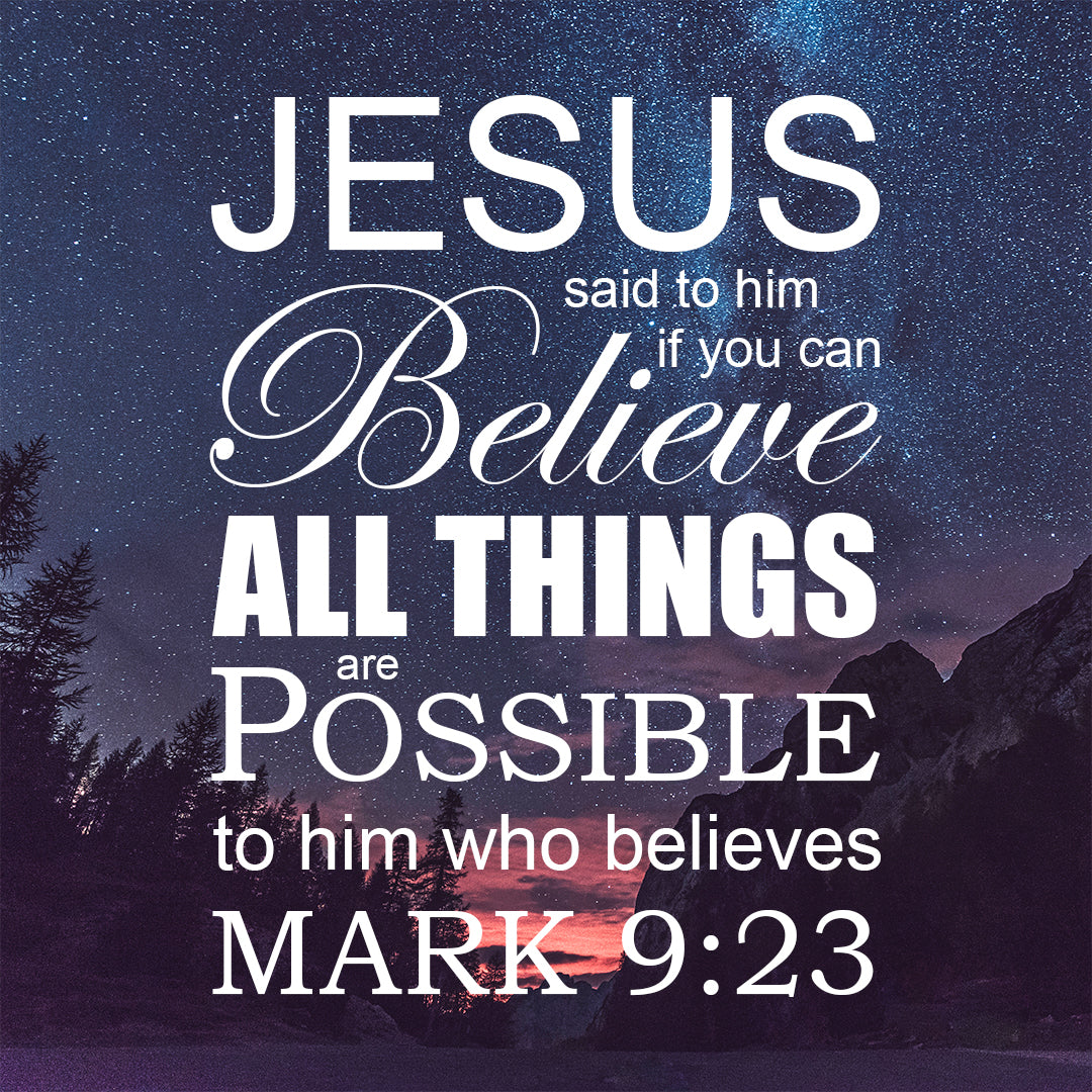 Inspirational Verse of the Day - All Things are Possible