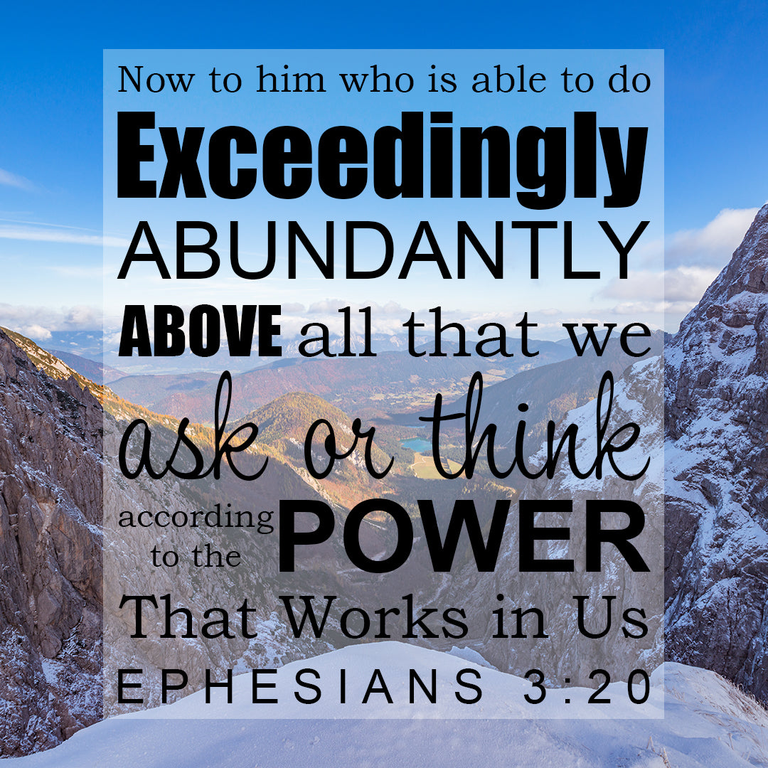 Inspirational Verse of the Day - Exceedingly Abundantly