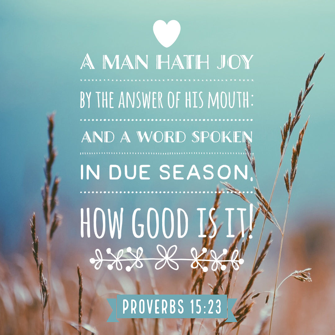 Inspirational Verse of the Day - A Man Hath Joy