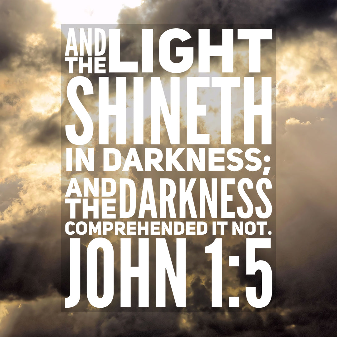 Inspirational Verse of the Day - Light Shineth