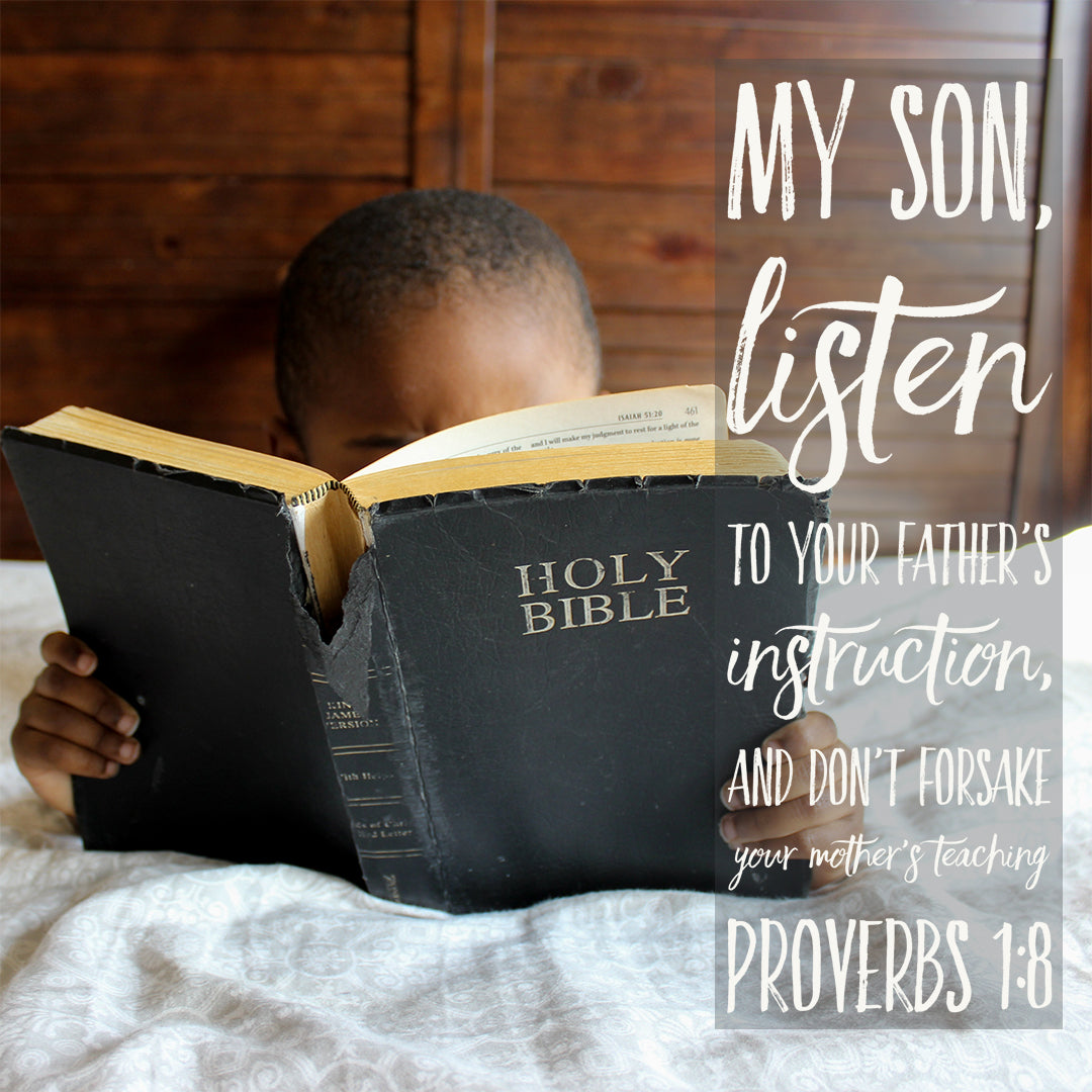 Inspirational Verse of the Day - My Son, Listen