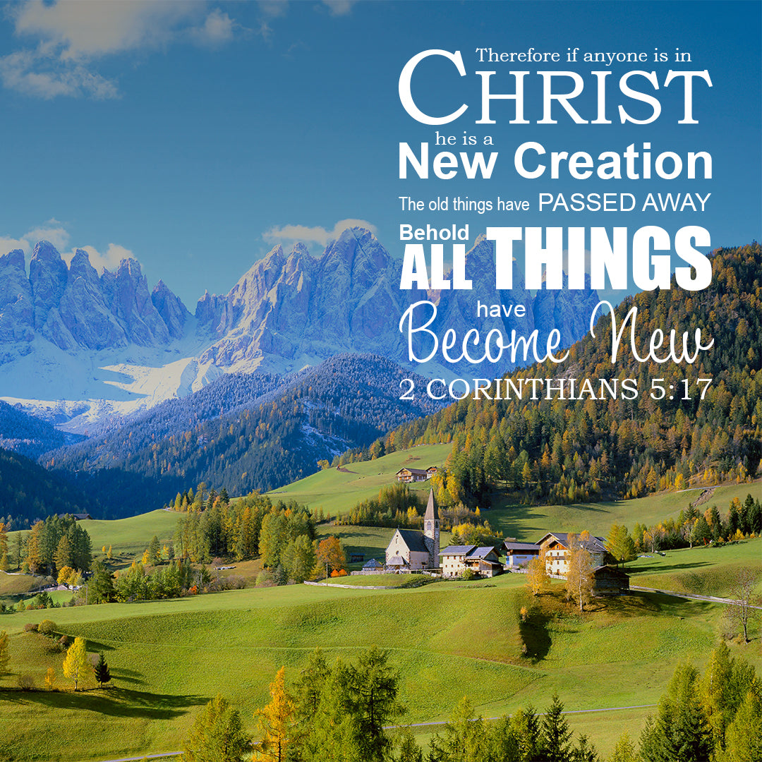 Inspirational Verse of the Day - All Things New