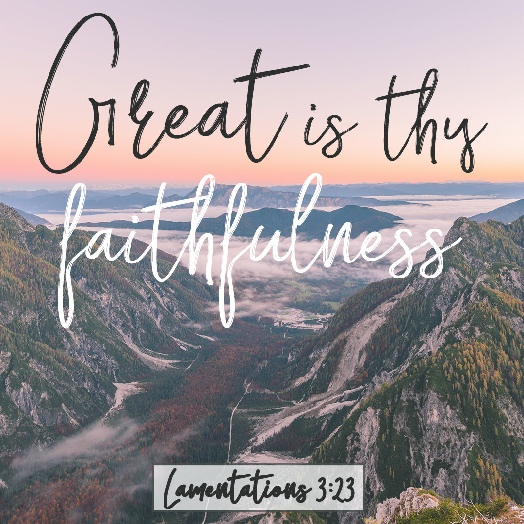 Inspirational Verse of the Day - Thy Faithfulness
