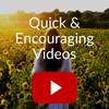 Encouraging Videos