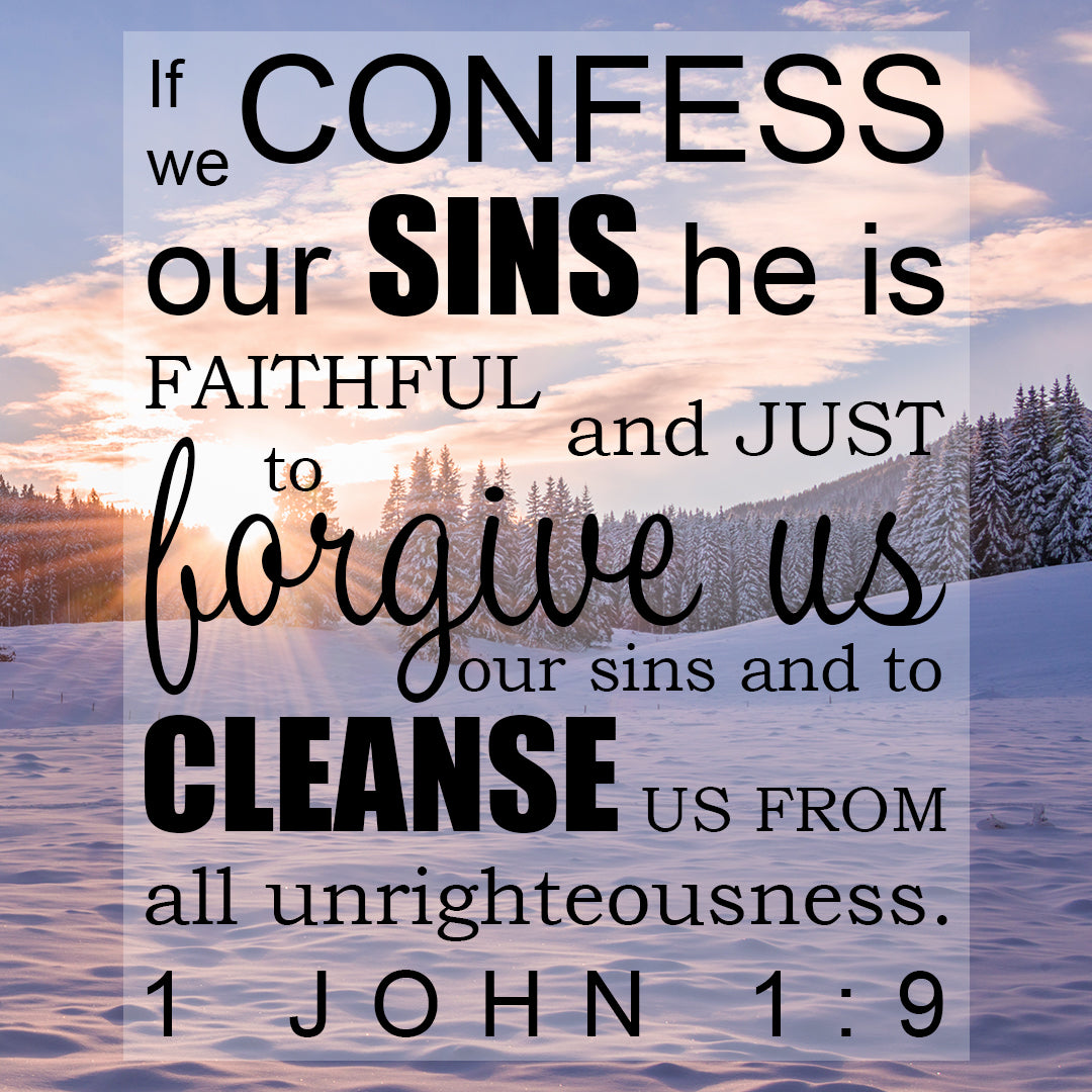 1 John 1:9 - He Is Faithful