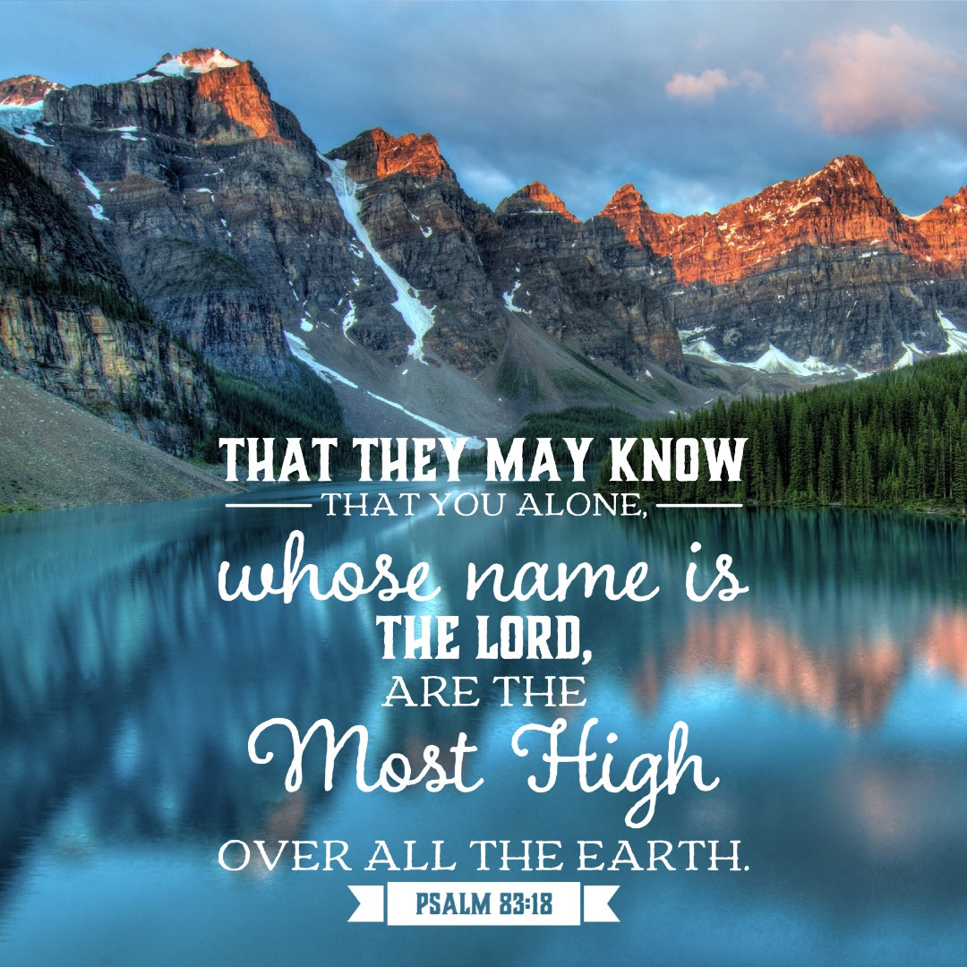 Psalm 83:18 - The Most High