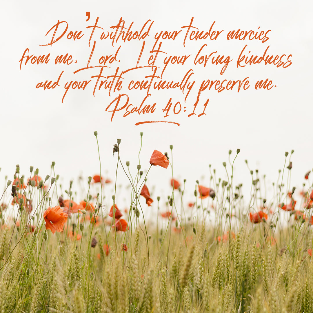 Psalm 40:11 - Tender Mercies
