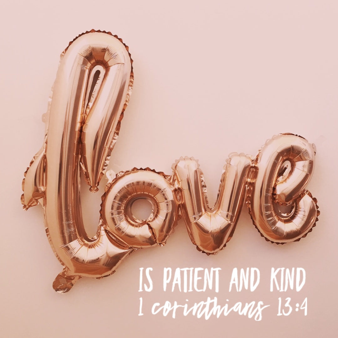 1 Corinthians 13:4 - Love Is Patient and Kind