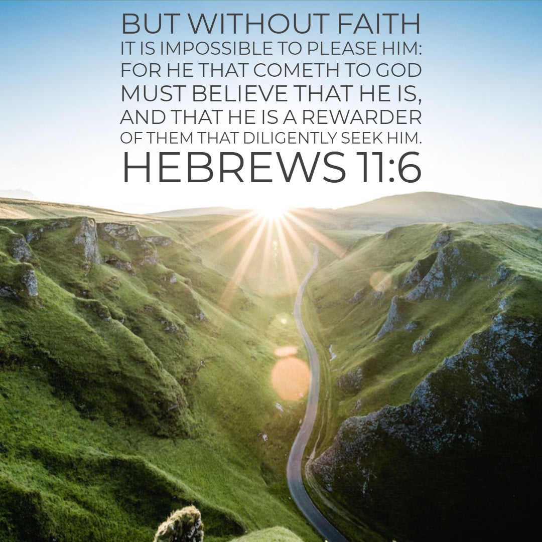 Hebrews 11:6 - Please Him With Faith - Free Art Download – Bible