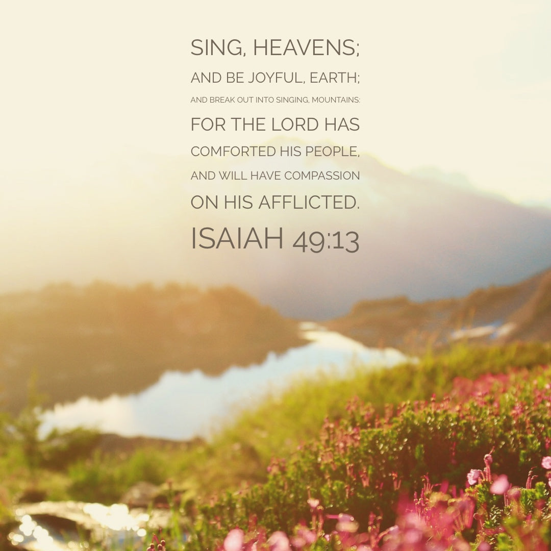 Isaiah 49:13 - The Lord Comforts