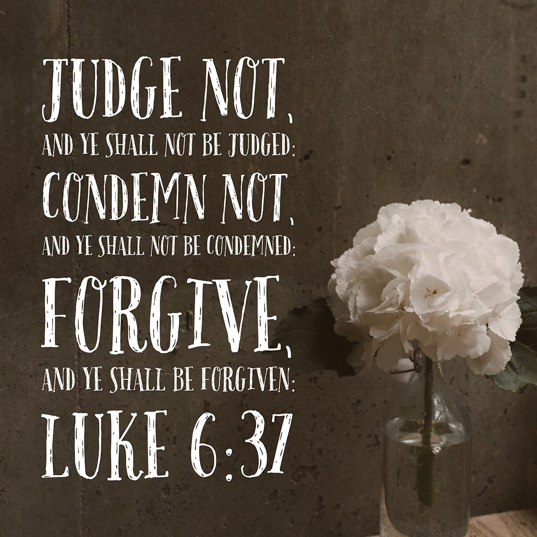 Inspirational Verse of the Day - Forgive and Be Forgiven