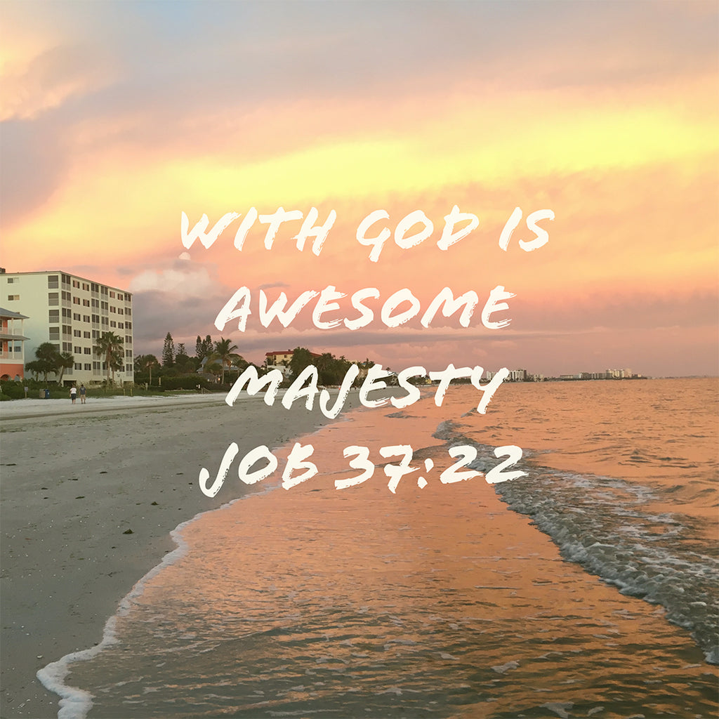 Job 37:22 - Awesome Majesty - Bible Verses To Go