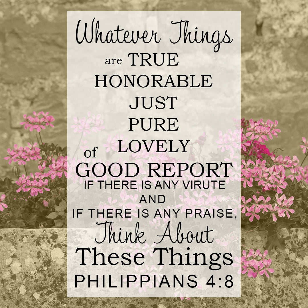 Philippians 4:8 - Think About These - Bible Verses To Go