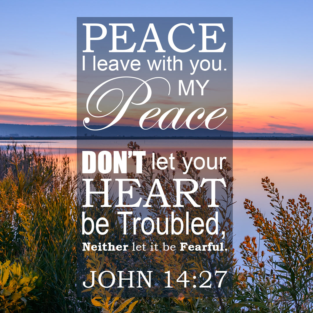 John 14:27 - Peace to You - Bible Verses To Go