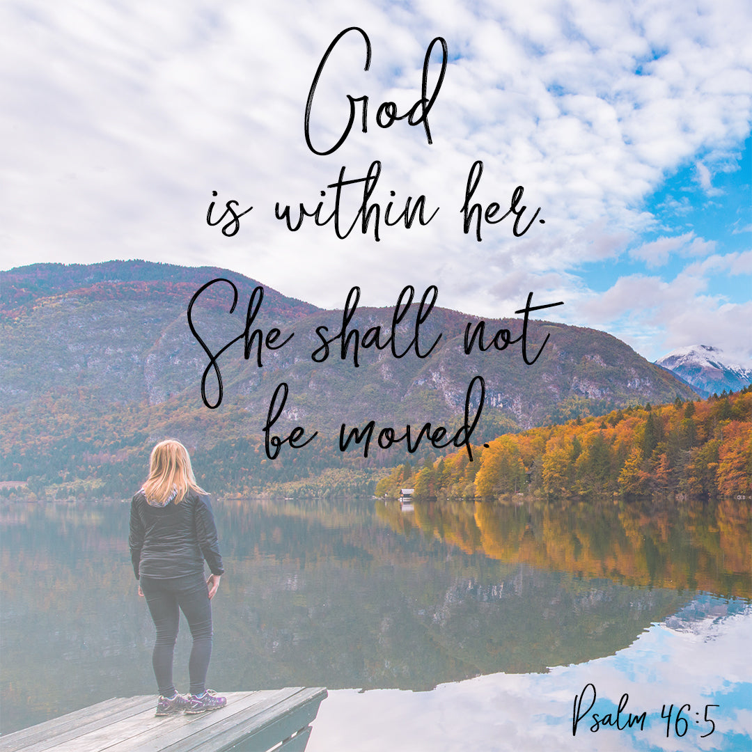 Psalm 46:5 - God is Within Her - Bible Verses To Go