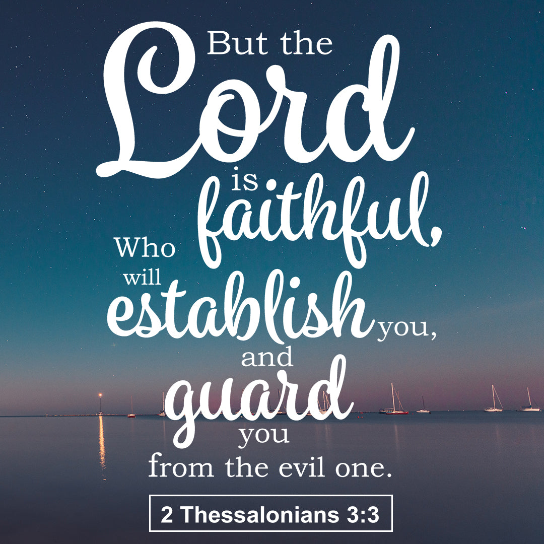 2 Thessalonians 3:3 - Guard You - Bible Verses To Go