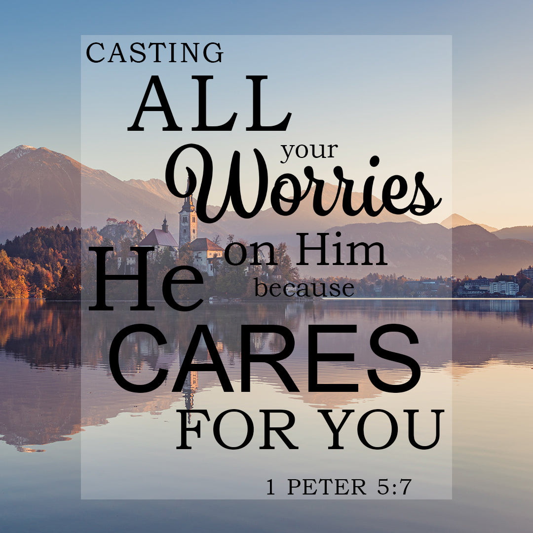 1 Peter 5:7 - Casting All Your Cares - Bible Verses To Go