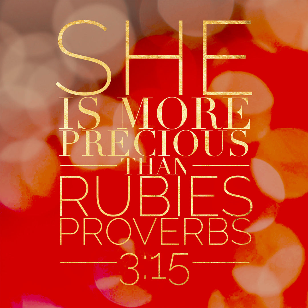 Proverbs 3:15 - More Precious than Rubies - Bible Verses To Go