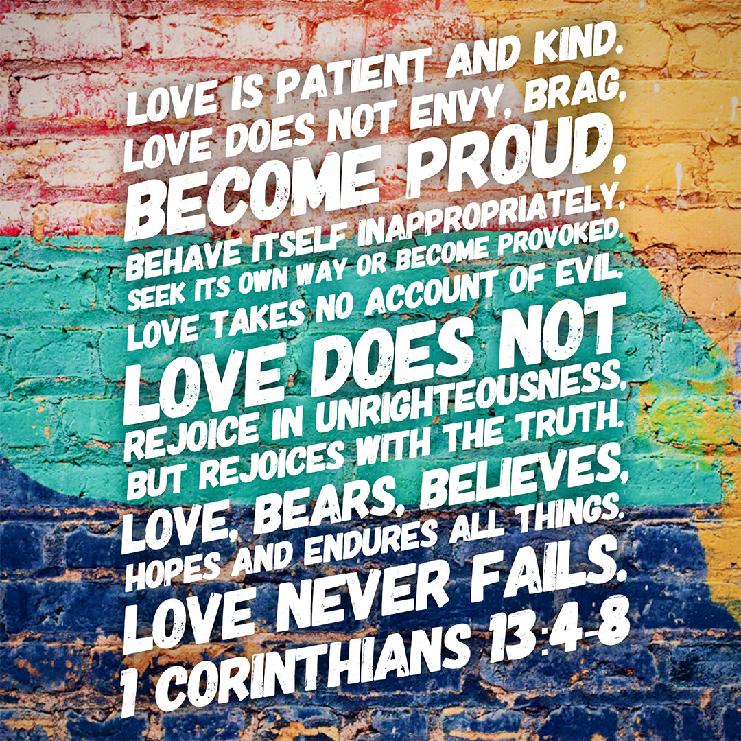 1 Corinthians 13:4-8 - Love - Bible Verses To Go