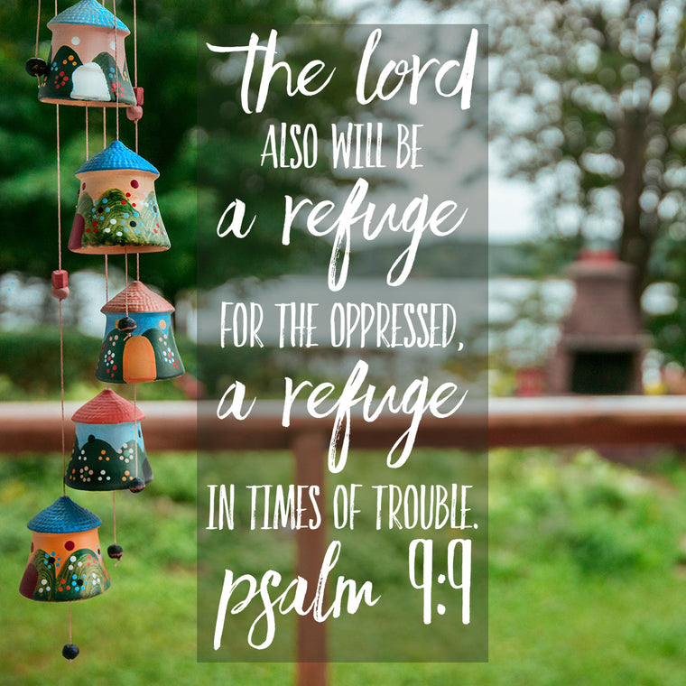 Psalm 9:9 The Lord is a Refuge - Free Bible Verse Art Downloads