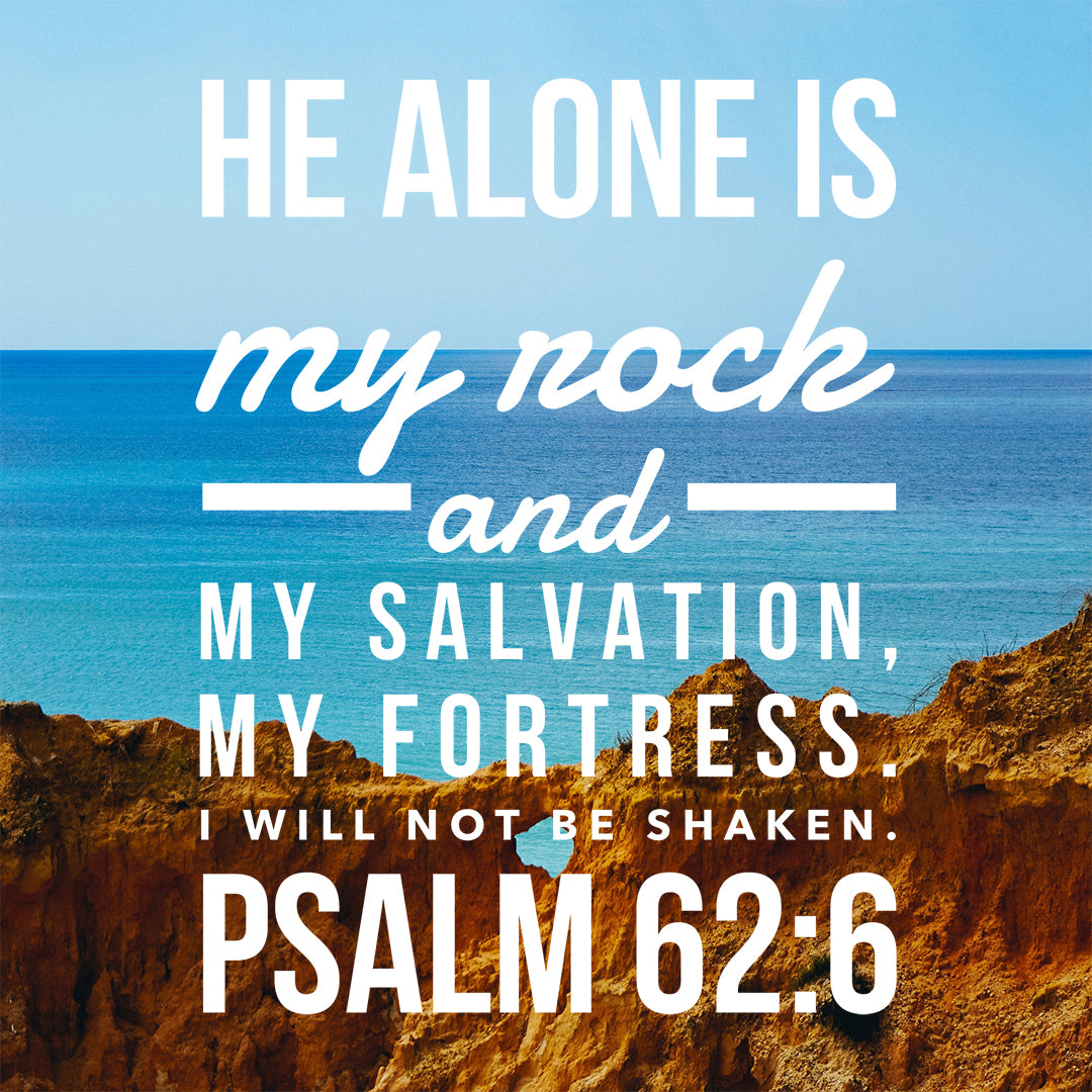Psalm 62:6 - He Alone Is My Rock - Rocky Cliff - Bible Verses To Go