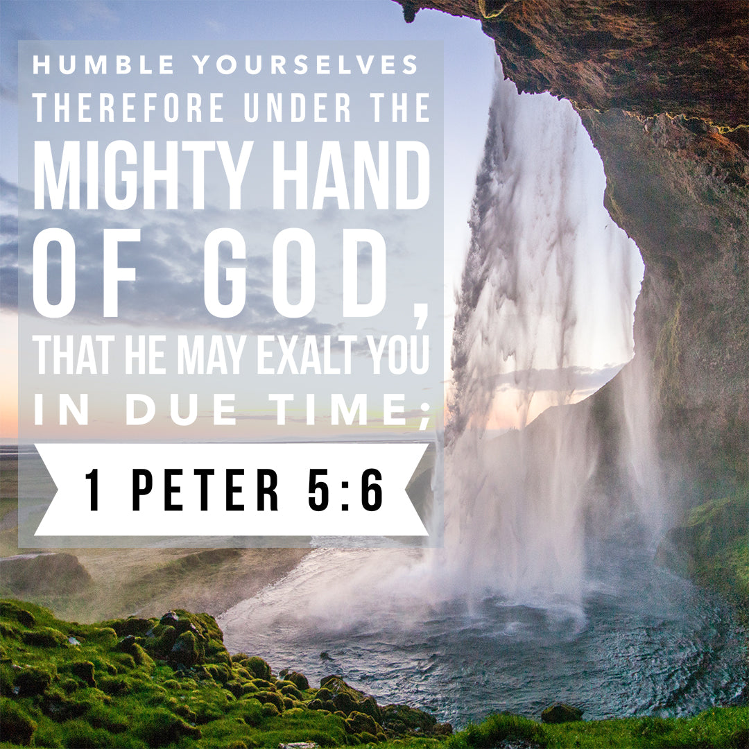1 Peter 5:6 - Humble Yourselves - Bible Verses To Go