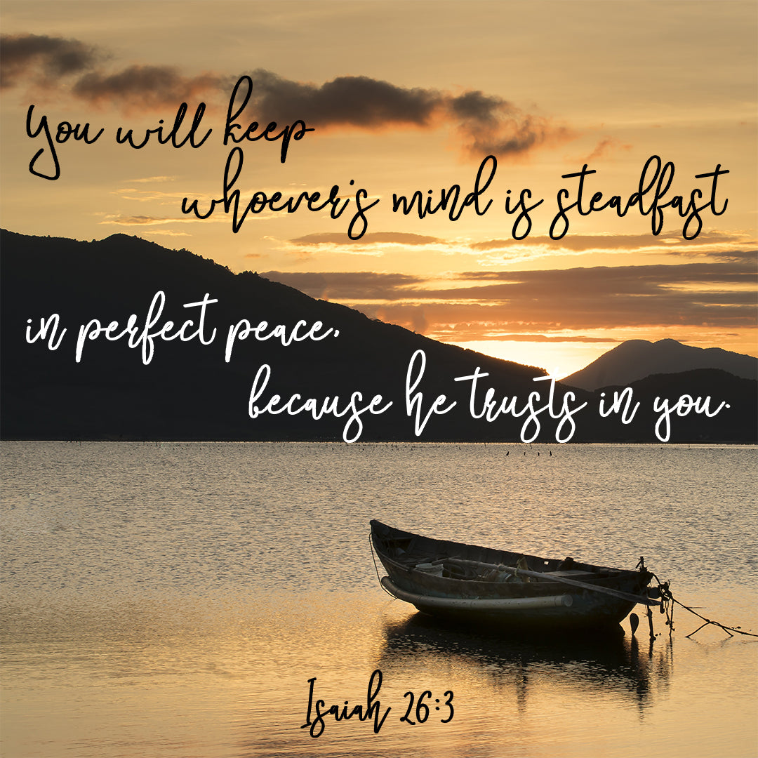 Isaiah 26:3 - Perfect Peace - Bible Verses To Go