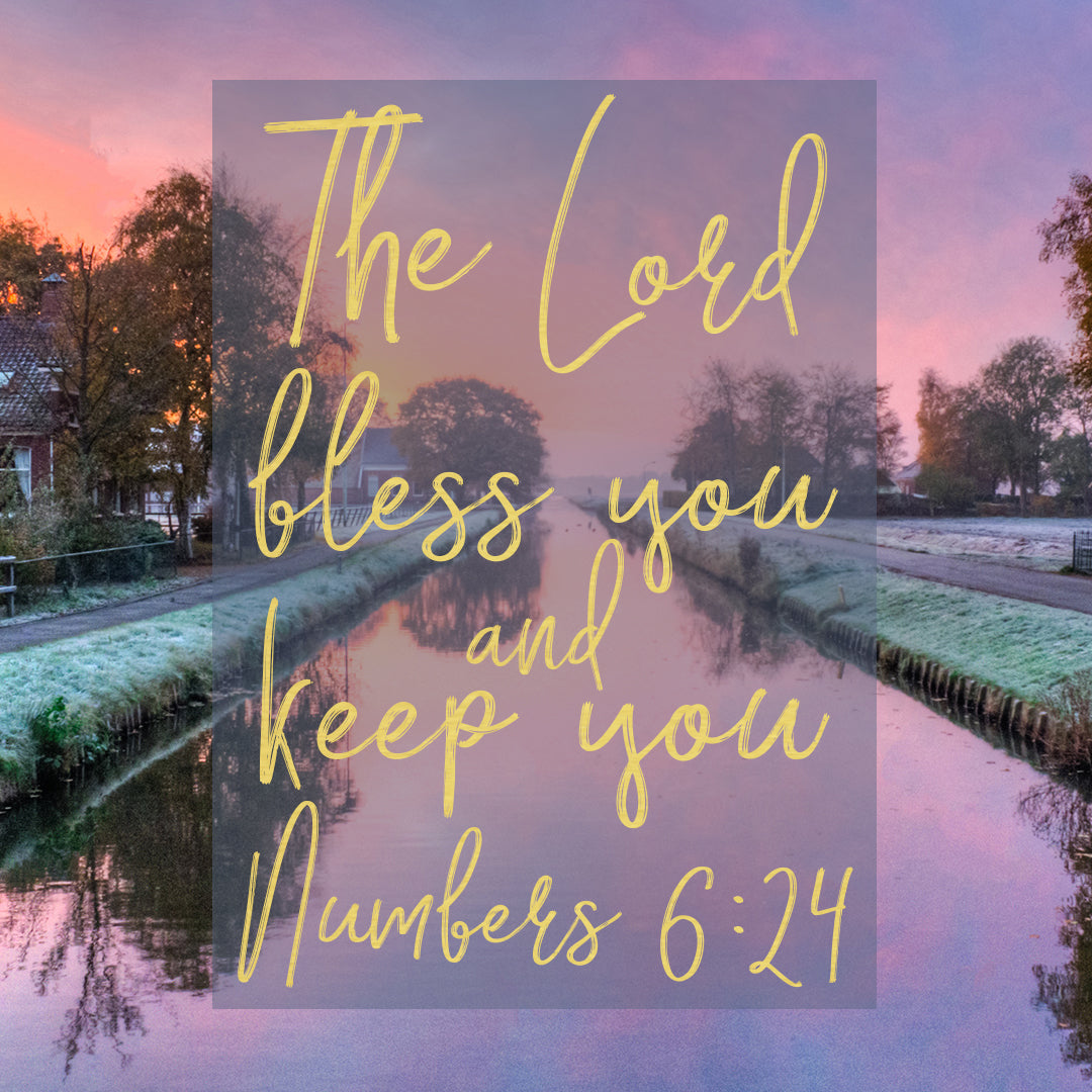 Numbers 6:24 - Bless and Keep You - Bible Verses To Go