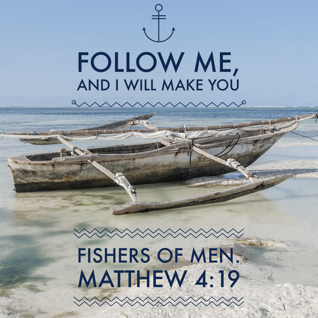 Matthew 4:19 - Fishers of Men - Bible Verses To Go