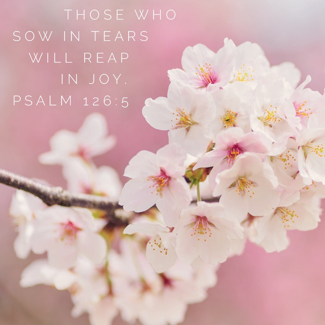 Psalm 126:5 - Reap in Joy - Bible Verses To Go