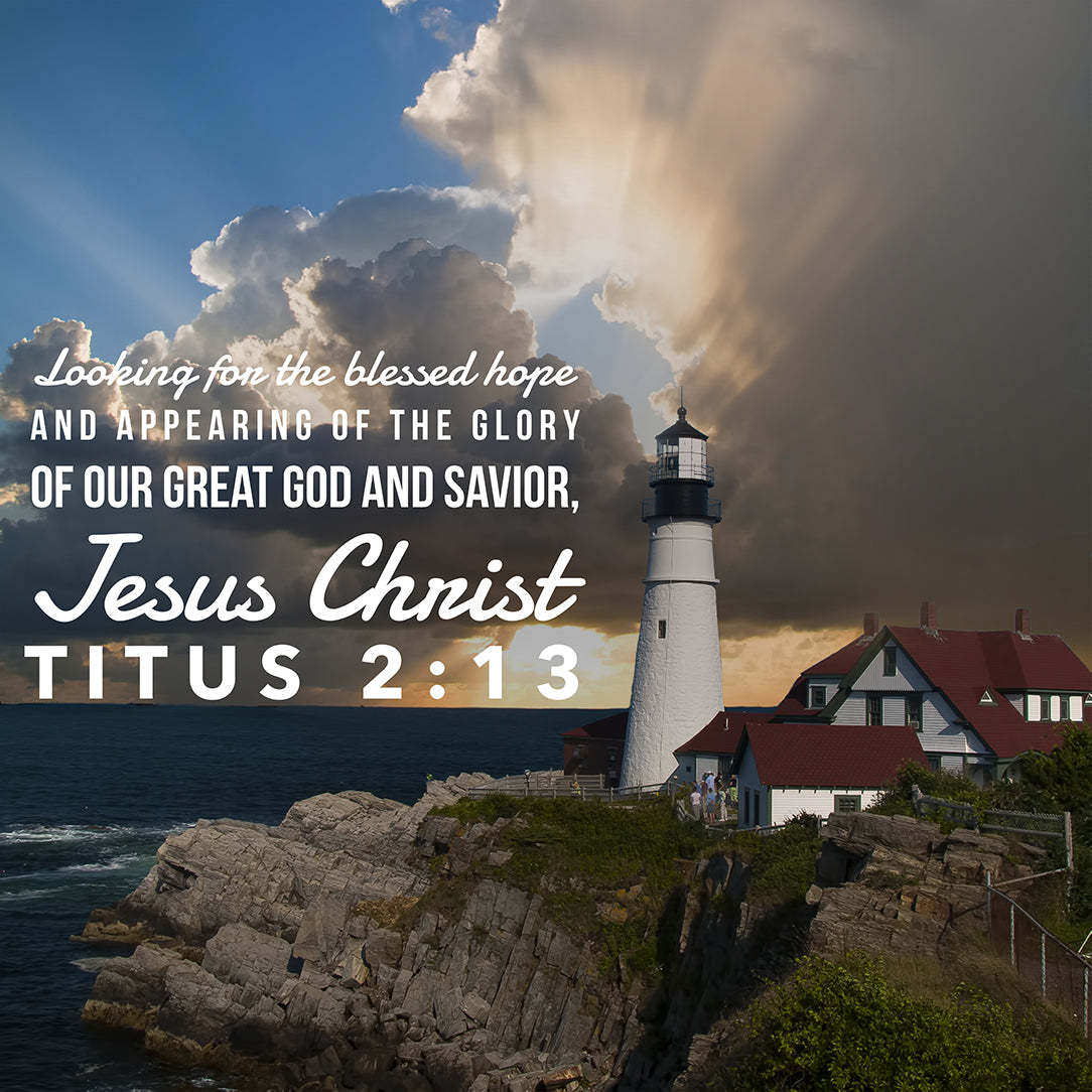 Titus 2:13 - Blessed Hope - Bible Verses To Go