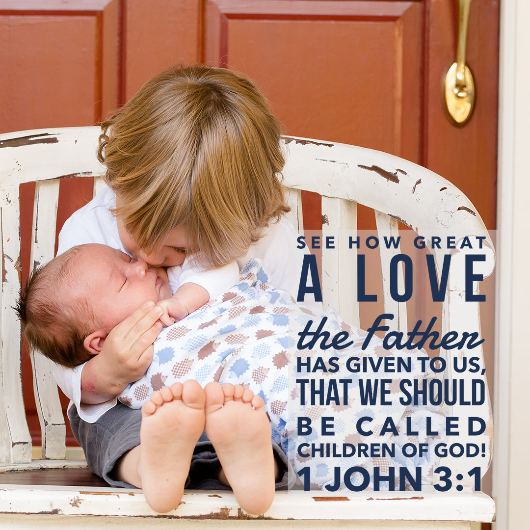1 John 3:1 - How Great a Love - Bible Verses To Go