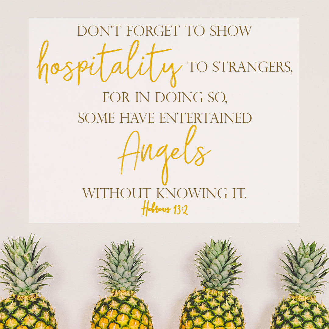 Hebrews 13:2 - Show Hospitality - Bible Verses To Go