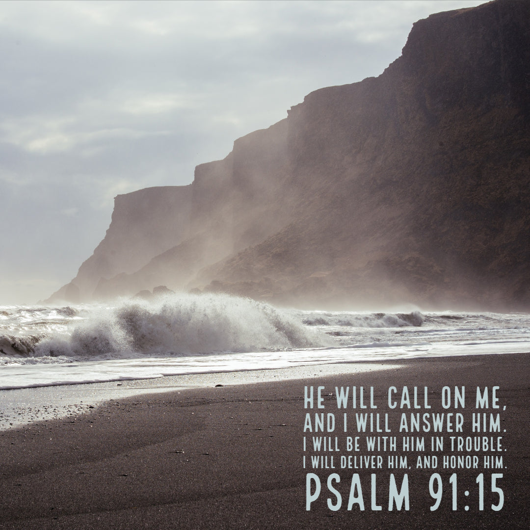 Psalm 91:15 - Call on Me - Bible Verses To Go
