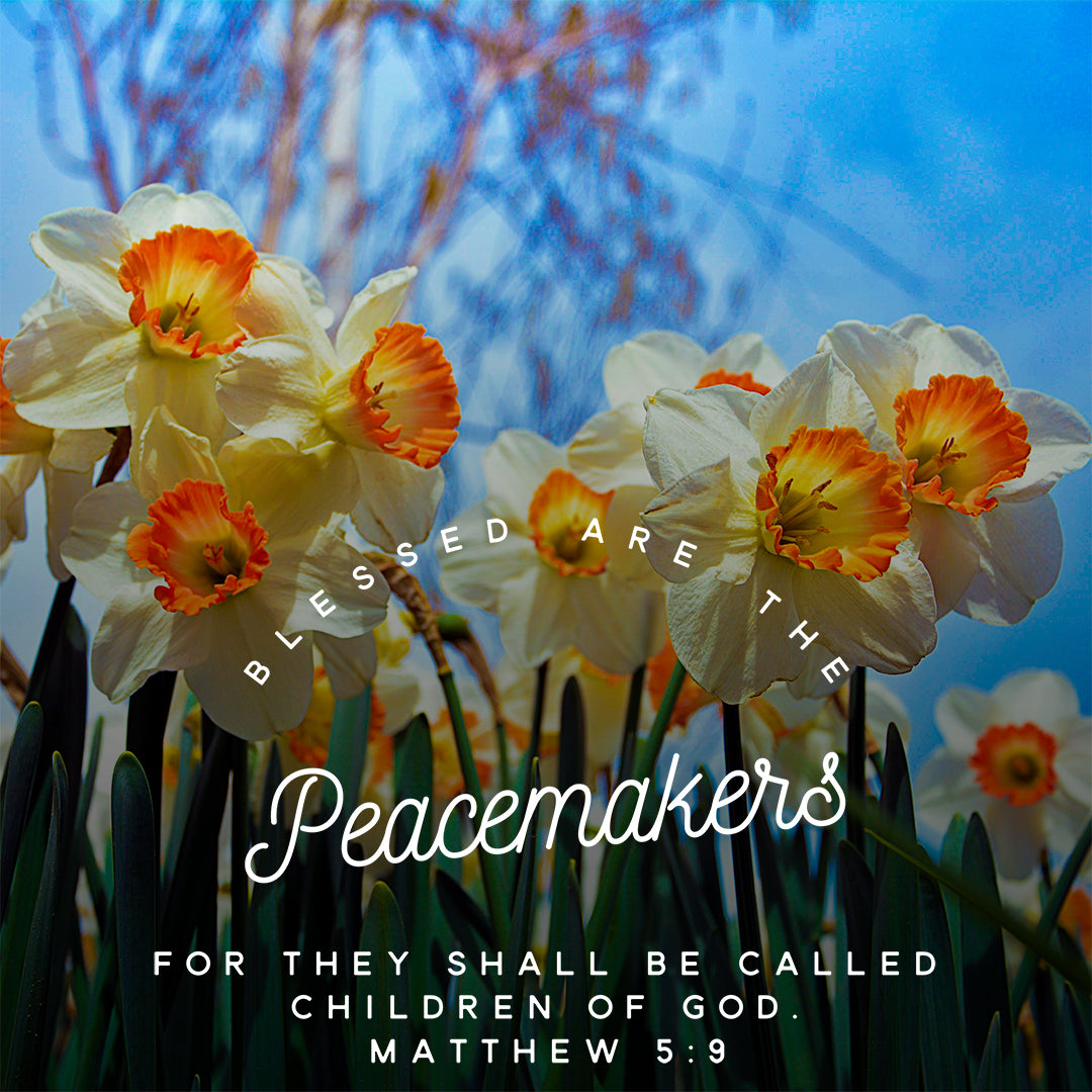 Matthew 5:9 - Blessed are the Peacemakers - Bible Verses To Go
