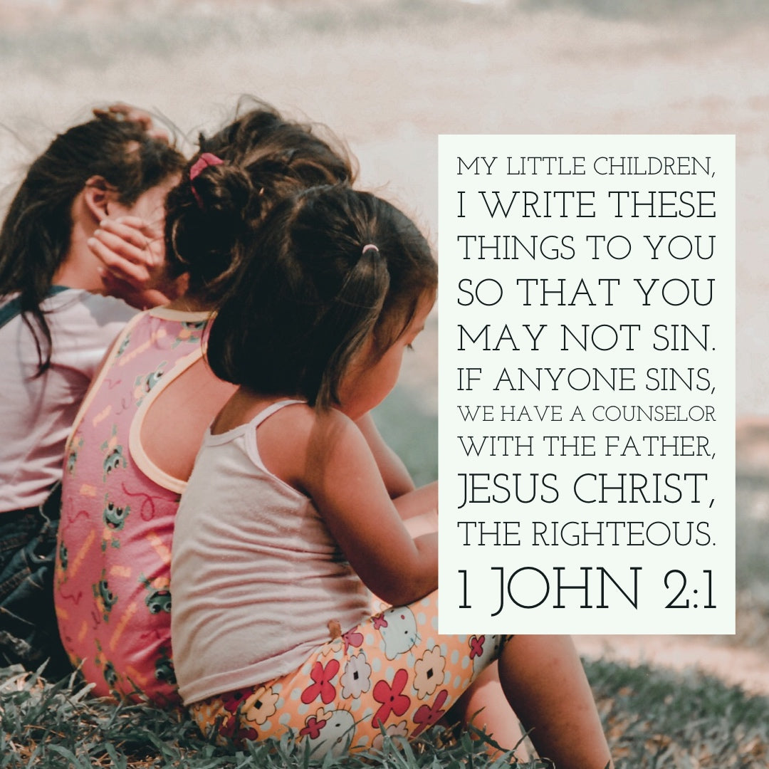 1 John 2:1 - My Little Children